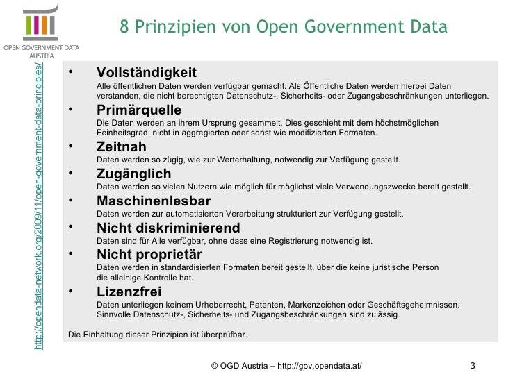 © OGD Austria – http://gov.opendata.at/ <ul><li>Vollständigkeit   Alle öffentlichen Daten werden verfügbar gemacht. Als Öf...