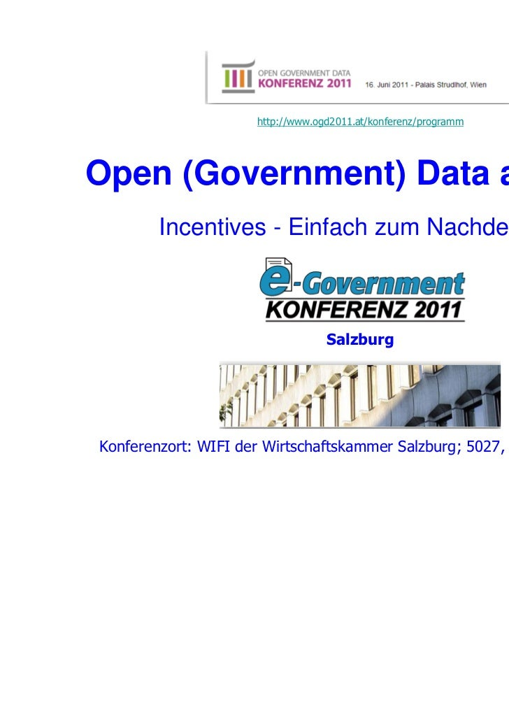 http://www.ogd2011.at/konferenz/programmOpen (Government) Data and e-…        Incentives - Einfach zum Nachdenken         ...