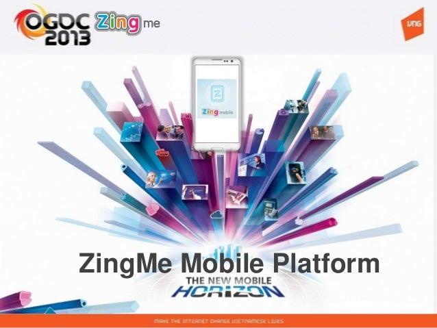ZingMe Mobile Platform