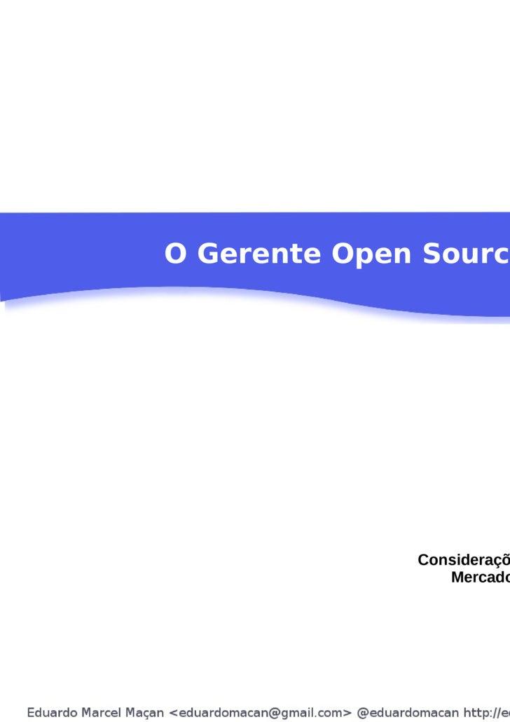 O Gerente Open Source Considerações sobre Carreira Mercado e Software Livre
