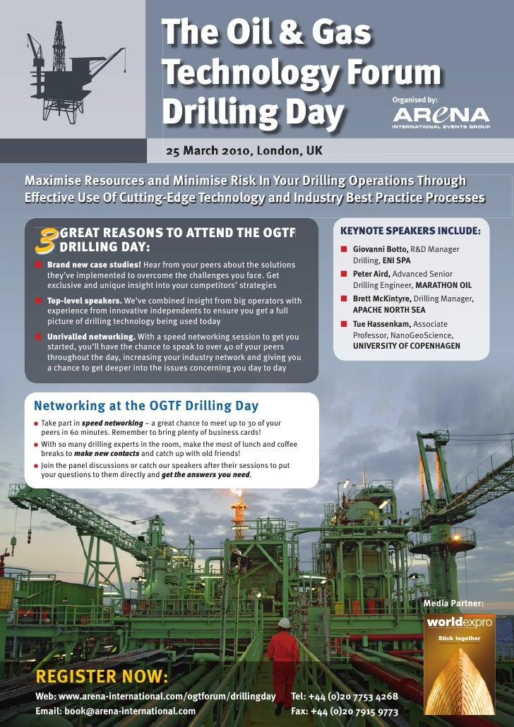 The Oil & Gas                                          Technology Forum                                          Drilling ...