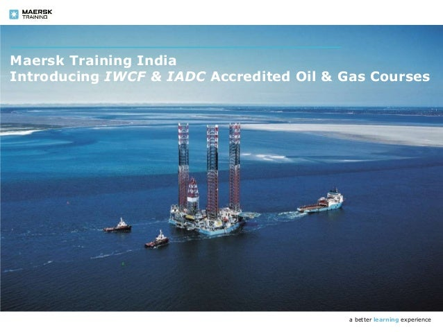 maersk training india chennai iwcf iadc well control well cap c rh slideshare net Well Cap Cover Seal Well Cap Replacement