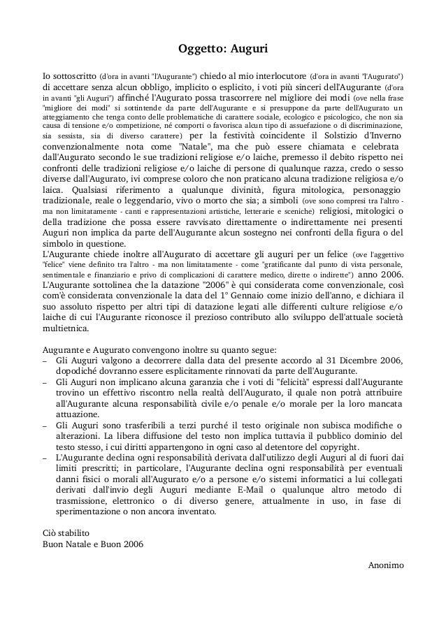 """Oggetto:Auguri Iosottoscritto(d'orainavanti""""l'Augurante"""")chiedoalmiointerlocutore(d'orainavanti""""l'Augurato"""")..."""