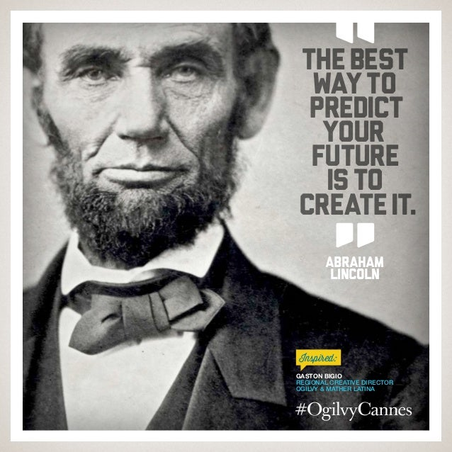 20 Quotes to Kick You into Creative from #CannesLions / #OgilvyCannes Slide 3