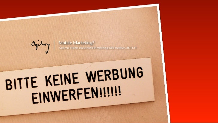 Mobile Marketing?Ogilvy & Mather Deutschland @ Marketing Club Frankfurt, 28.11.11