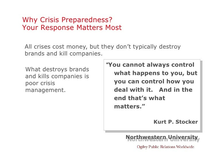 Why Crisis Preparedness? Your Response Matters Most  All crises cost money, but they don't typically destroy brands and ki...