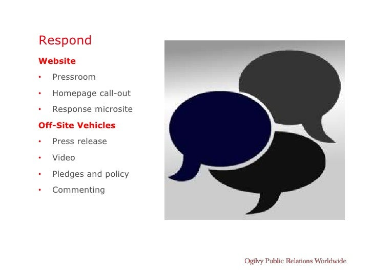 Respond Website •   Pressroom •   Homepage call-out •   Response microsite Off-Site Vehicles •   Press release •   Video •...