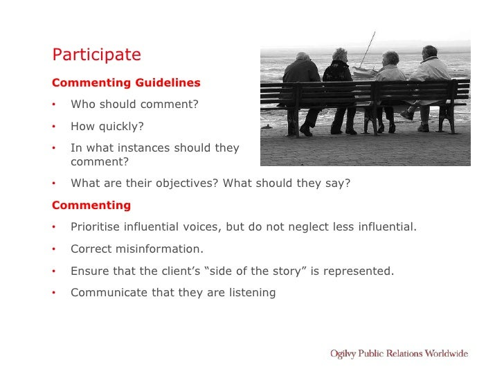 Participate Commenting Guidelines •   Who should comment? •   How quickly? •   In what instances should they     comment? ...