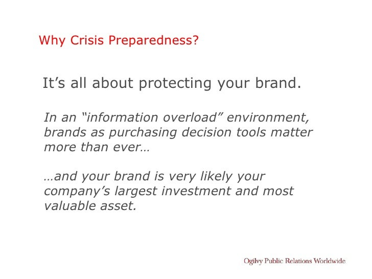 "Why Crisis Preparedness?   It's all about protecting your brand.  In an ""information overload"" environment, brands as purc..."