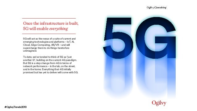 Once the infrastructure is built, 5G will enable everything 5G will act as the nexus of a suite of current and emerging te...
