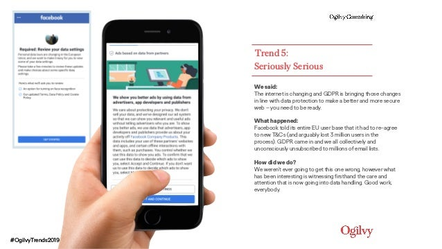 Seriously Serious Trend 5: We said: The internet is changing and GDPR is bringing those changes in line with data protect...