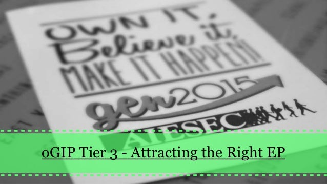 oGIP Tier 3 - Attracting the Right EP