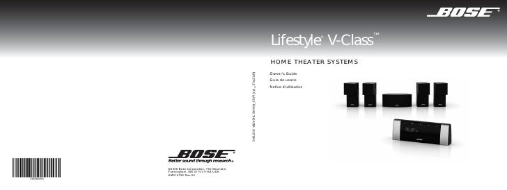 Lifestyle V-Class™     ®     HOME THEATER SYSTEMS Owner's Guide Guía de usario Notice d'utilisation