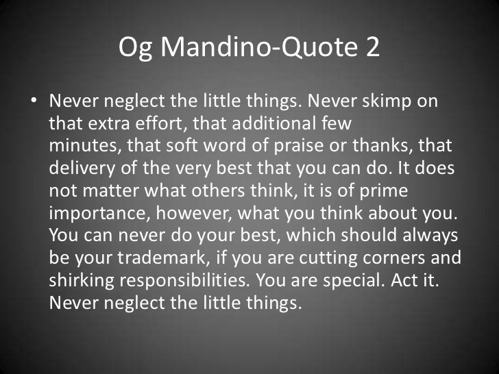 Og Mandino Quote Few Things Are Necessary To Make The