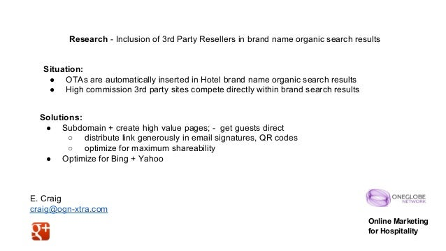 Research - Inclusion of 3rd Party Resellers in brand name organic search results  Situation: ● OTAs are automatically inse...