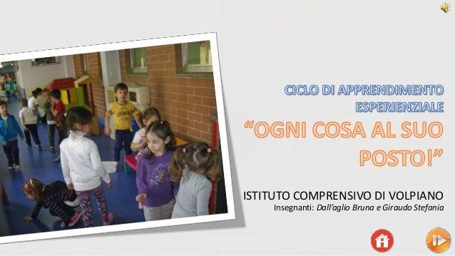 ISTITUTO COMPRENSIVO DI VOLPIANO Insegnanti: Dall'aglio Bruna e Giraudo Stefania
