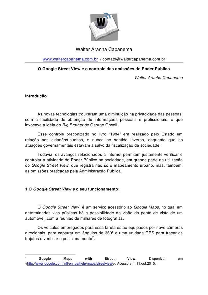 Walter Aranha Capanema          www.waltercapanema.com.br / contato@waltercapanema.com.br       O Google Street View e o c...