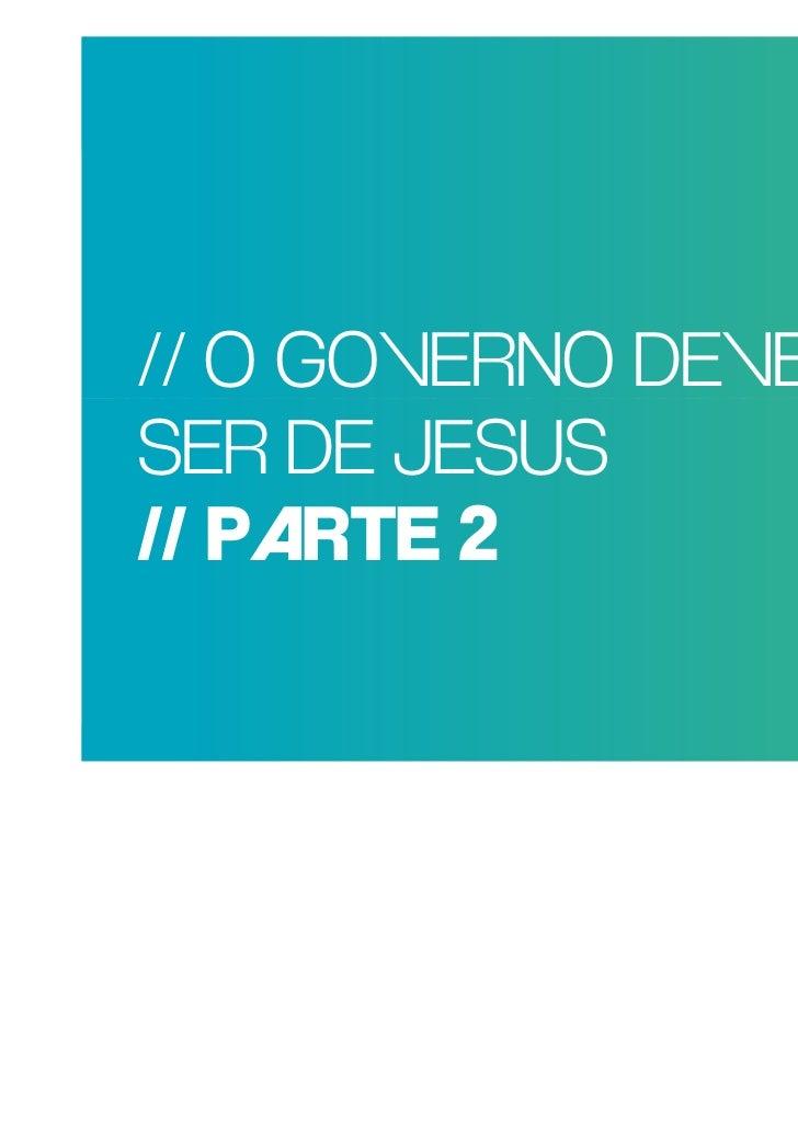 POR GOVERNO DEVE      QUE RAZÃO REAL, // O TRAGO MAISNÃO SER DE JESUSPESSOAS PARA AIGREJA? 2 // PARTE