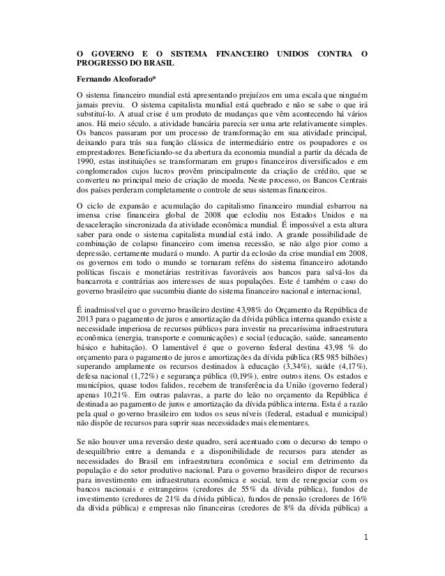 O GOVERNO E O SISTEMA PROGRESSO DO BRASIL  FINANCEIRO  UNIDOS  CONTRA  O  Fernando Alcoforado* O sistema financeiro mundia...