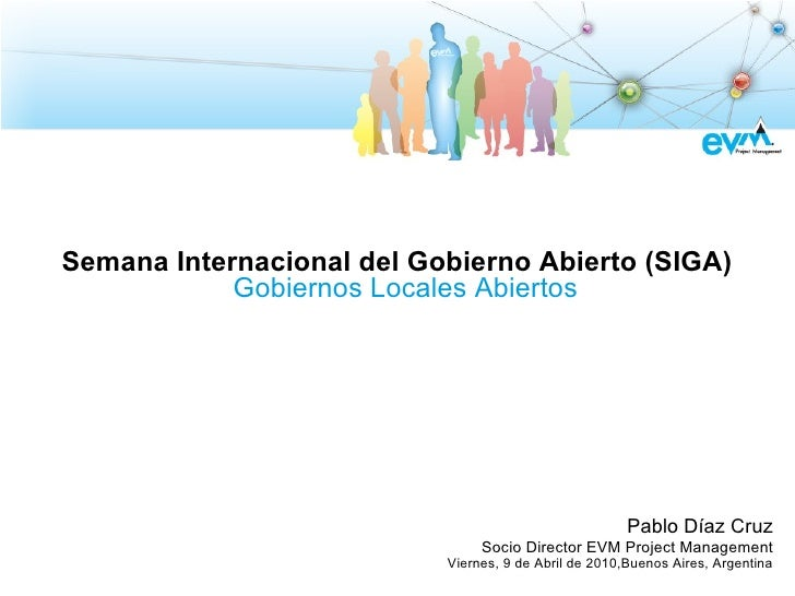 Semana Internacional del Gobierno Abierto (SIGA)             Gobiernos Locales Abiertos                                   ...