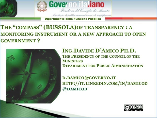 """Dipartimento della Funzione PubblicaTHE """"COMPASS"""" (BUSSOLA)OF TRANSPARENCY : AMONITORING INSTRUMENT OR A NEW APPROACH TO O..."""