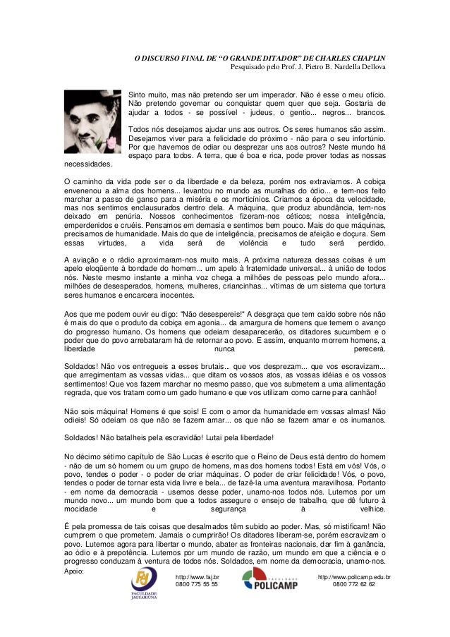 """Apoio: http://www.faj.br 0800 775 55 55 http://www.policamp.edu.br 0800 772 62 62 O DISCURSO FINAL DE """"O GRANDE DITADOR"""" D..."""