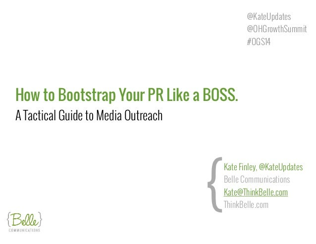 How to Bootstrap Your PR Like a BOSS. 