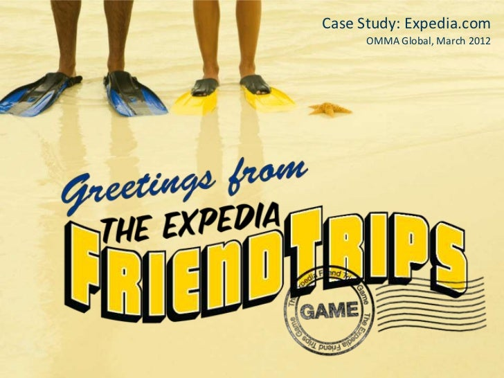 Case Study: Expedia.com      OMMA Global, March 2012