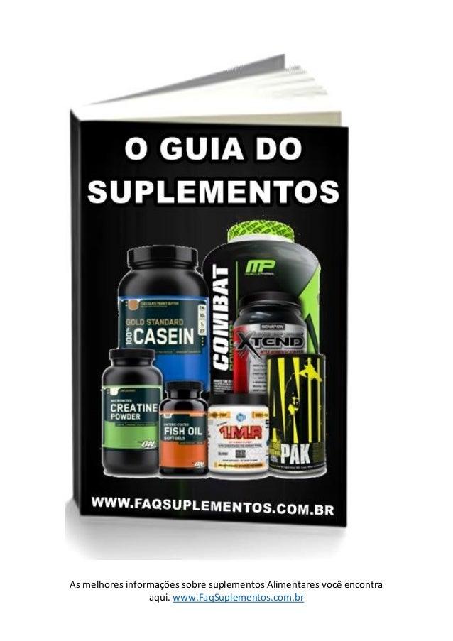 As melhores informações sobre suplementos Alimentares você encontra aqui. www.FaqSuplementos.com.br
