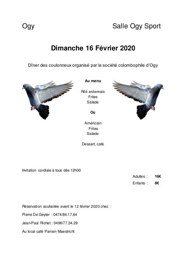 Ogy Salle Ogy Sport Dimanche 16 Février 2020 Dîner des coulonneux organisé par la société colombophile d'Ogy Au menu Rôti ...