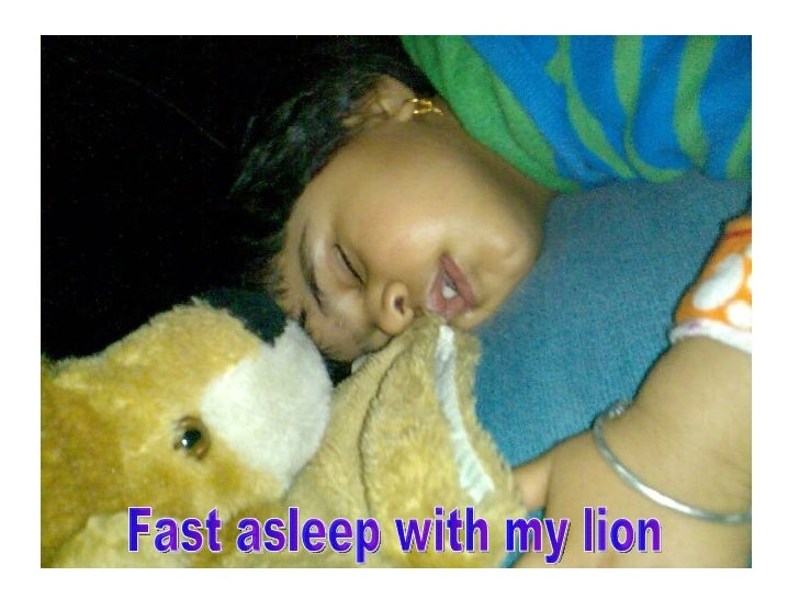 Fast asleep with my lion