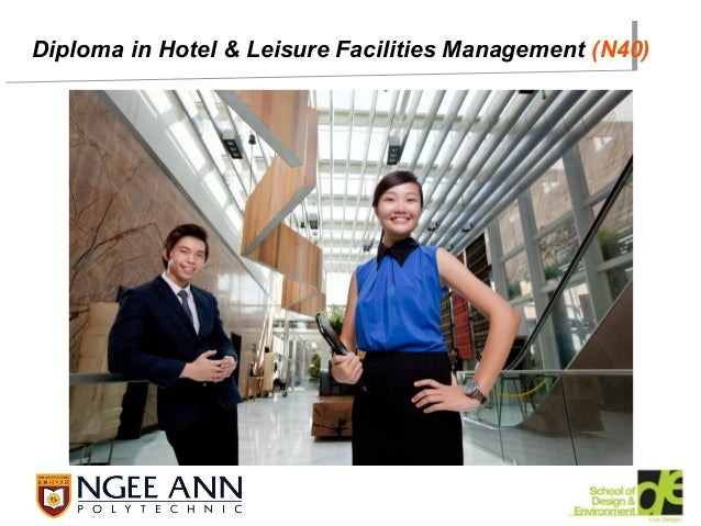 Diploma in Hotel & Leisure Facilities Management (N40)