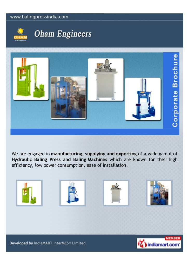 We are engaged in manufacturing, supplying and exporting of a wide gamut ofHydraulic Baling Press and Baling Machines whic...