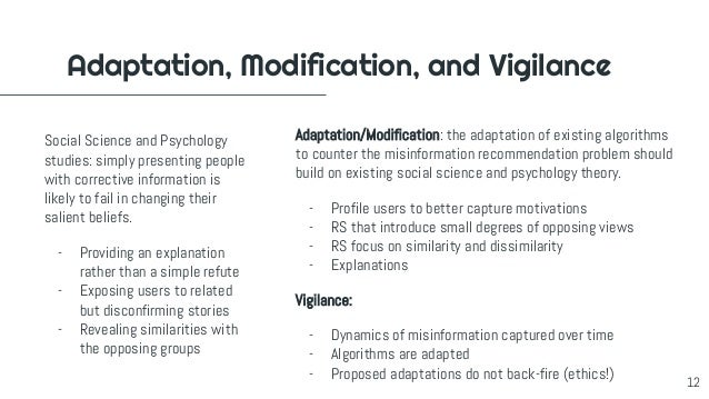 Adaptation, Modification, and Vigilance Social Science and Psychology studies: simply presenting people with corrective in...