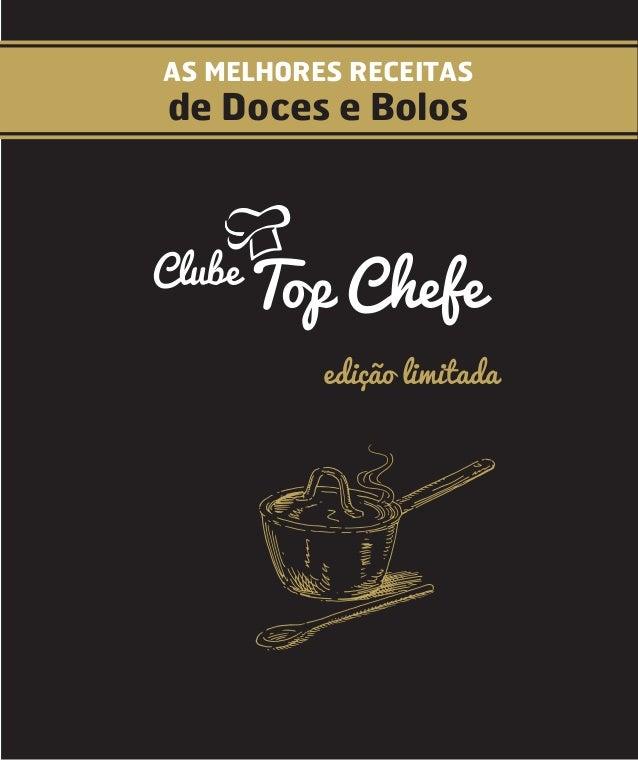 1 livro docese bolospdf as melhores receitas de doces e bolos top chefeclube edio limitada fandeluxe Gallery
