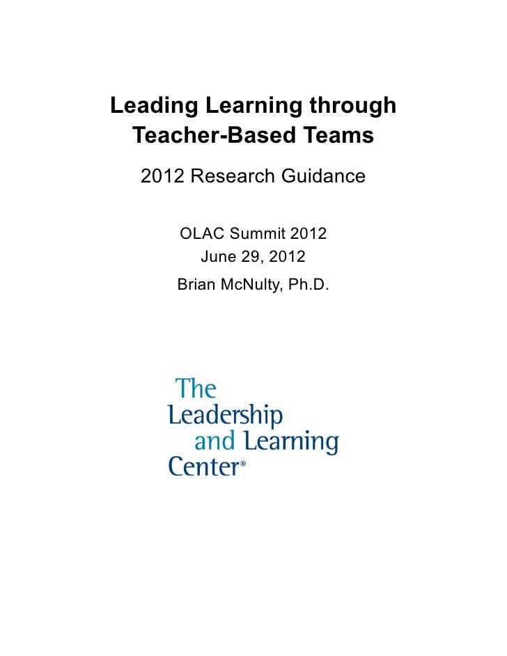 Leading Learning through       Teacher-Based Teams       2012 Research Guidance          OLAC Summit 2012            June ...