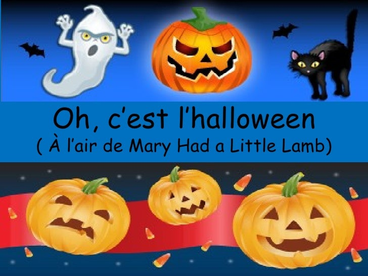Oh, c'est l'halloween ( À l'air de Mary Had a Little Lamb)