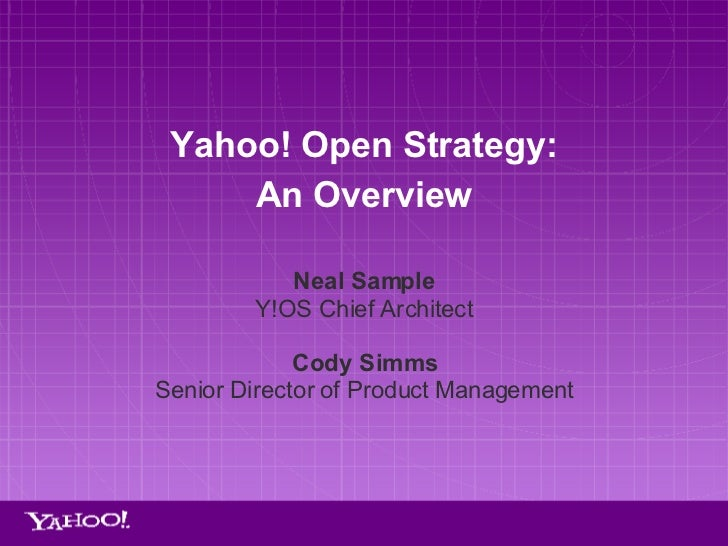 Yahoo! Open Strategy Overview Slide 2