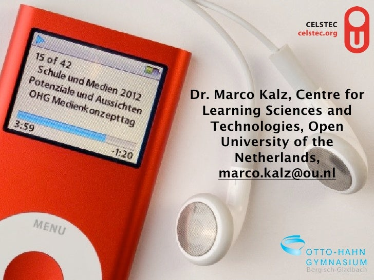 Dr. Marco Kalz, Centre for                                   Learning Sciences and                                     Tec...