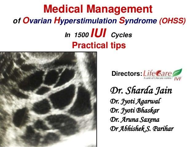 Dr. Sharda Jain Dr. Jyoti Agarwal Dr. Jyoti Bhaskar Dr. Aruna Saxena Dr Abhishek S. Parihar Medical Management of Ovarian ...