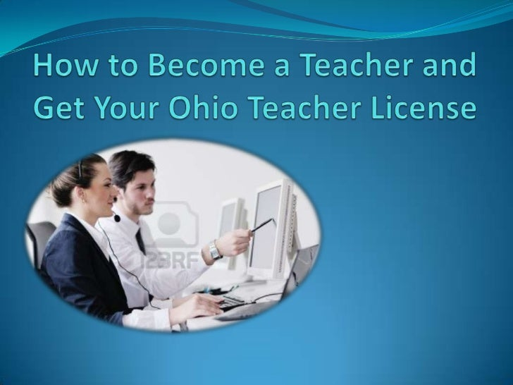 Ohio is one of the best places you can choose if youare looking for a very promising career as a teacher.This is because o...