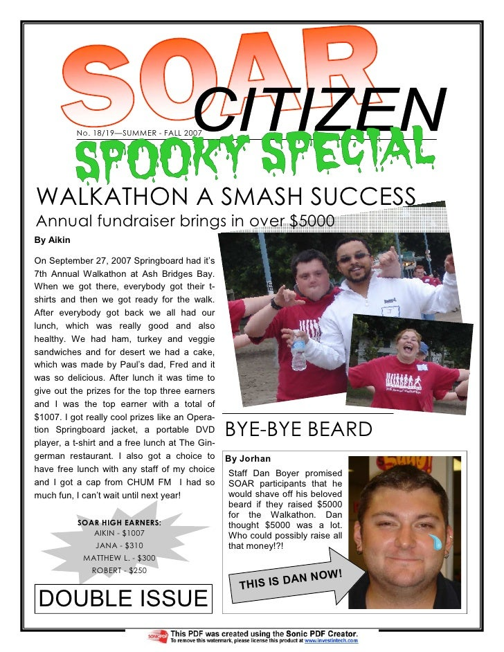 No. 18/19—SUMMER - FALL 2007     WALKATHON A SMASH SUCCESS Annual fundraiser brings in over $5000 By Aikin  On September 2...