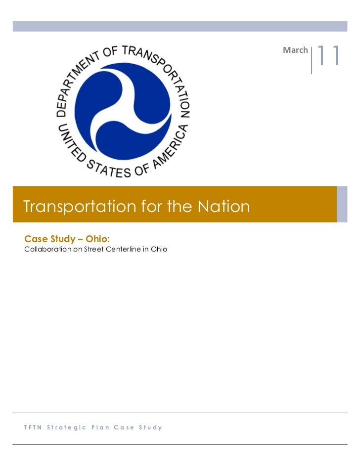 March                                                          11Transportation for the NationCase Study – Ohio:Collabor...
