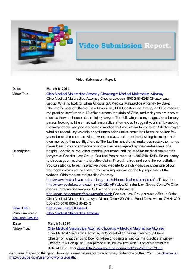Video Submission Report. Date: Video Title:  Description :  Video URL: Main Keywords: YouTube Results  March 6, 2014 Ohio ...