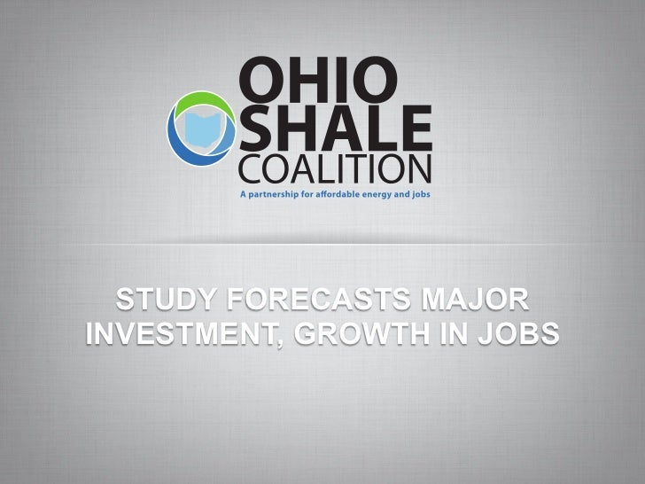 STUDY FORECASTS MAJORINVESTMENT, GROWTH IN JOBS