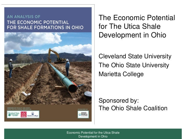 The Economic Potential                       for The Utica Shale                       Development in Ohio                ...