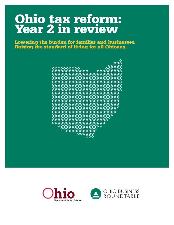 Ohio tax reform: Year 2 in review Lowering the burden for families and businesses. Raising the standard of living for all ...