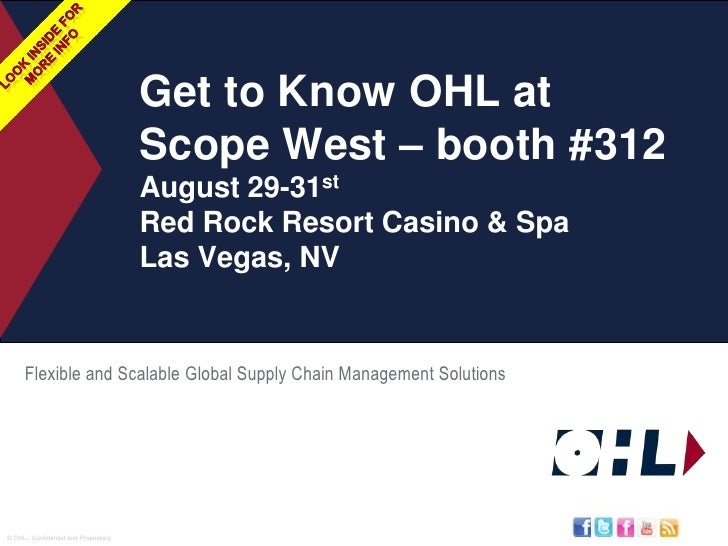 Look Inside For<br />More InFo<br />Get to Know OHL at SCOPE West – booth #312 August 29-31stRed Rock Resort Casino & SpaL...
