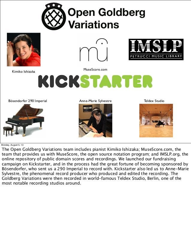 Kimiko Ishizaka Anne-Marie Sylvestre MuseScore.com Teldex StudioBösendorfer 290 Imperial Monday, August 5, 13 The Open Gol...
