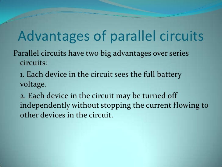 The Advantage Of Parallel Circuits Over Series Circuits